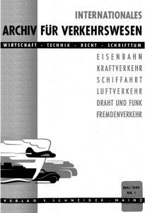 Titelblatt der Ausgabe 1 vom Mai 1949. Quelle: www.internationales-verkehrswesen.de